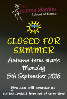 Joanna Mardon School of Dance, Exeter teaching Ballet, Jazz & Tap - Closed for summer - Autumn term starts 5th September 2016